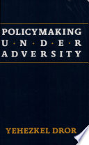 The Rush To Policy : in policy formulation. the authors ask when...