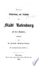 Kurze Beschreibung und Geschichte der Stadt Rotenburg ob der Tauber