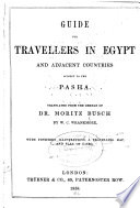 Guide For Travellers In Egypt And Adjacent Countries Subject To The Pasha