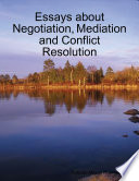 Essays About Negotiation  Mediation and Conflict Resolution