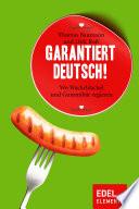 Garantiert Deutsch