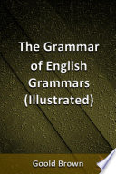The Grammar of English Grammars  Illustrated