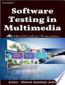 Software Testing In Multimedia And Graphics