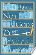 Not God s Type