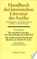 Die archaische Literatur