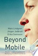 Beyond Mobile