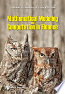 Mathematical Modeling And Computation In Finance With Exercises And Python And Matlab Computer Codes