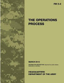 Field Manual Fm 5 0 the Operations Process Including Change 1