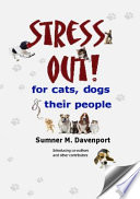 Stress Out For Cats Dogs And Their People