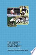 illustration The Politics of Sports Development, Development of Sport Or Development Through Sport?