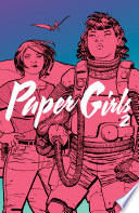Paper Girls Vol. 2 by Brian K. Vaughan