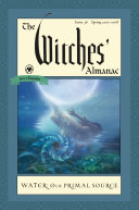 The Witches  Almanac  Issue 36  Spring 2017 Spring 2018 Of Gourmet Magazine For Many Years The