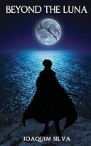 Beyond the Luna Book PDF