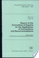 Report Of The Committee Of Experts On The Application Of Conventions And Recommendations Articles 19 22 And 35 Of The Constitution
