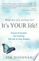 What Are You Waiting For  It s YOUR Life