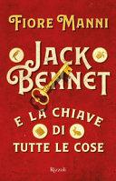 Jack Bennet e la chiave di tutte le cose