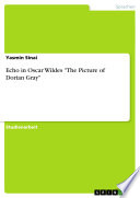 Echo in Oscar Wildes the Picture of Dorian Gray