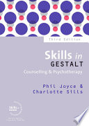 Skills In Gestalt Counselling   Psychotherapy : thousands of trainee therapists to the essential...
