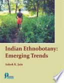 Indian Ethnobotany  Emerging Trends