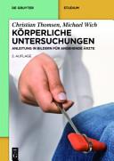 K  rperliche Untersuchungen   Anleitung in Bildern f  r Studium und Praxis