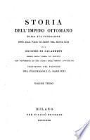Storia Dell Impero Ottomano Dalla Sua Fondazione Sino Alla Pace Di Jassy Nel 1792     Con Documenti Ed Una Carta Dell Impero Ottomano