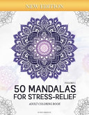 50 Mandalas For Stress Relief Volume 1 Adult Coloring Book
