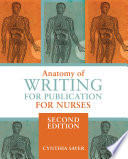 Anatomy of Writing for Publication for Nurses  Second Edition