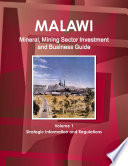 Malawi Mineral & Mining Sector Investment and Business Guide