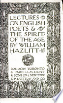 Lectures on English poets  The spirit of the age