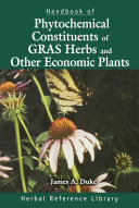 Handbook of Phytochemical Constituent Grass, Herbs and Other Economic Plants Other Economic Plants Is A Unique Catalog