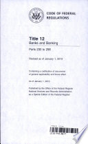 Code of Federal Regulations  Title 12  Banks and Banking  Pt  230 299  Revised as of January 1  2016