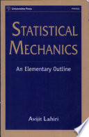 Statistical Mechanics : student to understand the basic of the...