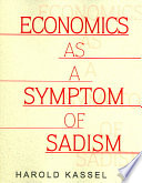 Economics as a Symptom of Sadism
