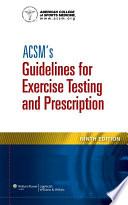ACSM s Guidelines for Exercise Testing and Prescription