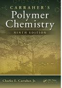 Carraher s Polymer Chemistry  Ninth Edition
