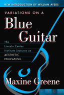 Variations on a Blue Guitar