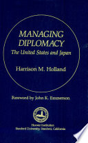 Managing Diplomacy  The United States and Japan