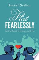 Flirt Fearlessly