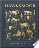 Hawksmoor  Restaurants   Recipes