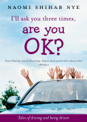 I'll Ask You Three Times, Are You OK? : to do strange things.