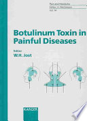 Botulinum Toxin in Painful Diseases Likely Future Has Hardly An Equivalent Initially It