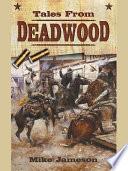 Tales from Deadwood