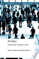 Three Dimensional Ethics