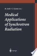 Medical Applications of Synchrotron Radiation