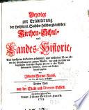 Beyträge zur Erläuterung der Hochfürstl. Sachsen-Hildburghäusischen Kirchen- Schul- und Landes-Historie