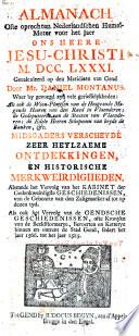 Almanach ofte oprechten Nederlandschen hemel-meter voor het jaer ons Heere Jesu-Christi 1781
