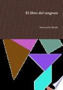 El libro del tangram  3ra ed  2012
