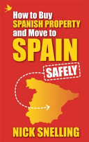 How to Buy Spanish Property and Move to Spain     Safely