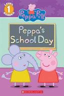 Peppa s School Day