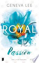 Royal Passion
